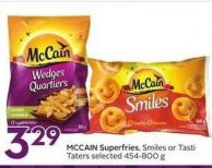 Mccain Superfries Smiles or Tasti Taters Selected 454-800 g