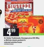 Dr. Oetker Tradizionale - Giuseppe Pizza - 439-780 g Or Mccain Classic Pockets - 6's