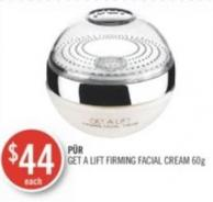 Pür Get A Lift Firming Facial Cream 60g