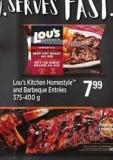 Lou's Kitchen Homestyle And Barbeque Entrées - 375-400 G