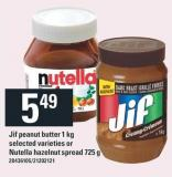 Jif Peanut Butter - 1 Kg Or Nutella Hazelnut Spread - 725 G
