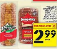Villaggio Italian Style Bread Or Buns Or Dempster's 100% Whole Grains Bread