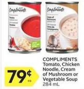 Compliments Tomato - Chicken Noodle - Cream of Mushroom or Vegetable Soup