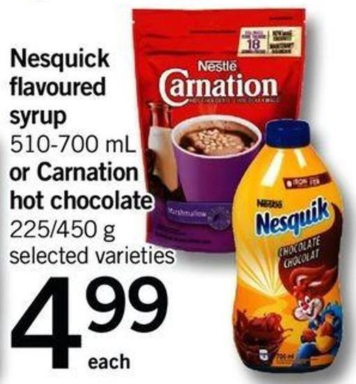 Nesquick Flavoured Syrup 510-700 Ml Or Carnation Hot Chocolate 225/450 G