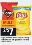 Lay's Or Ruffles Potato Chips - 215-255 G Or Doritos - 205-295 G