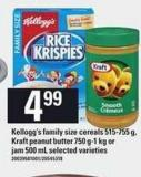 Kellogg's Family Size Cereals 515-755 G - Kraft Peanut Butter 750 G-1 Kg Or Jam 500 Ml
