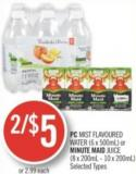 PC Mist Flavoured Water (6 X 500ml) or Minute Maid Juice (8 X 200ml - 10 X 200ml)