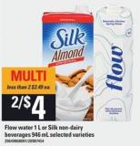 Flow Water - 1 L Or Silk Non-dairy Beverages - 946 Ml