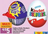 Cadbury - Kinder - Hershey's Or Mars Easter Eggs