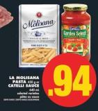 La Molisana Pasta - 450 g or Catelli Sauce - 640 mL