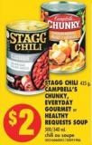 Stagg Chili 425 g - Campbell's Chunky - Everyday Gourmet or Healthy Requests Soup 500/540 mL