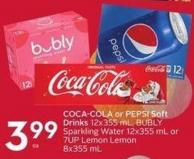 Coca-cola or Pepsi Soft Drinks 12x355 mL - Bubly Sparkling Water 12x355 mL or 7up Lemon Lemon 8x355 mL
