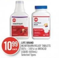 Life Brand Heartburn Relief Tablets (60's - 100's) or Antacid Liquid (600ml)