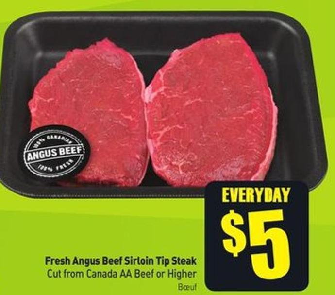 Fresh Angus Beef Sirloin Tip Steak Cut From Canada Aa Beef or Higher