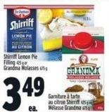 Shirriff Lemon Pie Filling 425 g Or Grandma Molasses 675 g