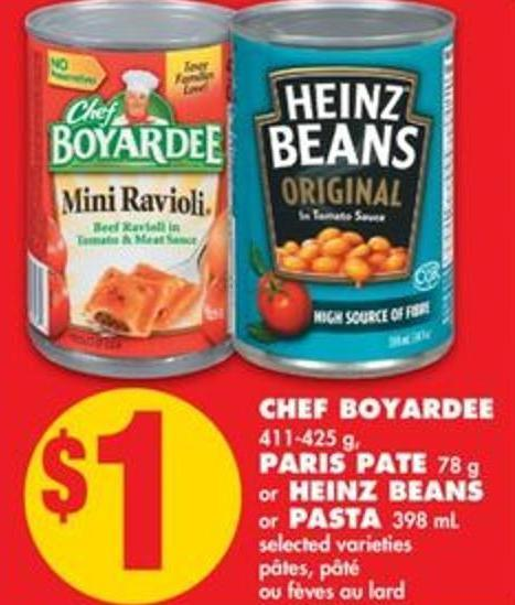 Chef Boyardee - 411-425 g - Paris Pate - 78 g Or Heinz Beans Or Pasta - 398 mL