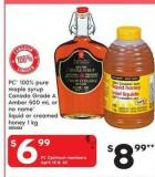 PC 100% Pure Maple Syrup Canada Grade A Amber - 500 Ml Or No Name Liquid Or Creamed Honey - 1 Kg
