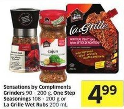 Sensations By Compliments Grinders 90 - 200 g - One Step Seasonings 108 - 200 g or La Grille Wet Rubs 200 mL