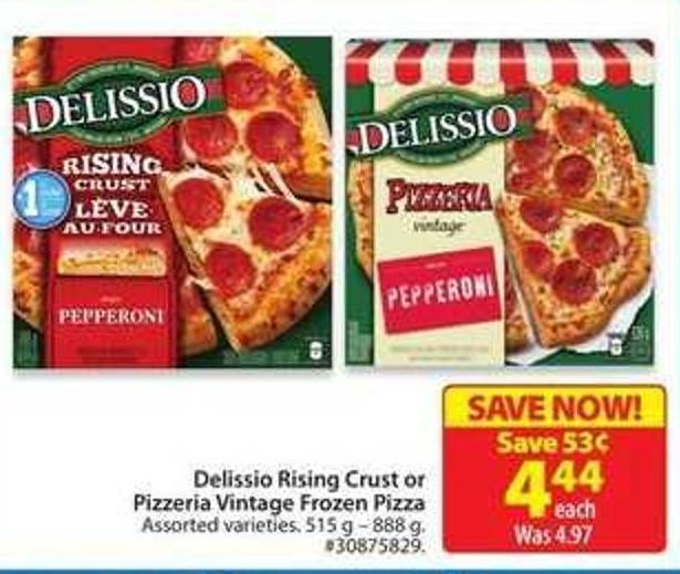 Delissio Rising Crust or Pizzeria Vintage Frozen Pizza