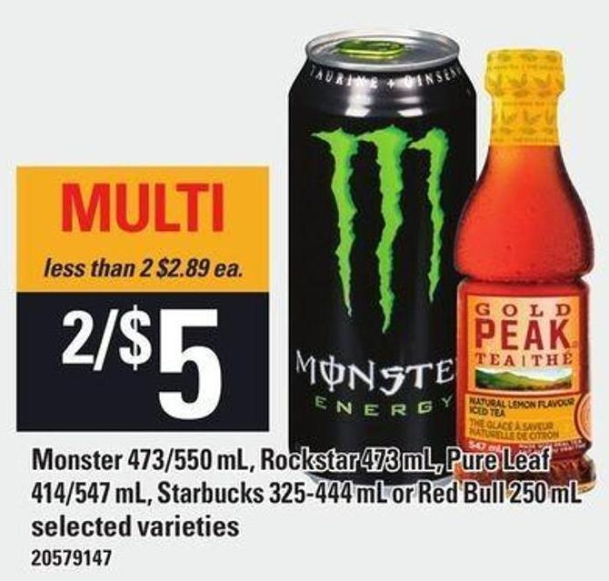 Monster 473/550 Ml - Rockstar 473 Ml - Pure Leaf 414/547 Ml - Starbucks 325-444 Ml Or Red Bull 250 Ml