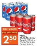 Pepsi or Coca-cola Mini Cans 6x222 mL or Coca-cola Slim Cans 4x310 mL