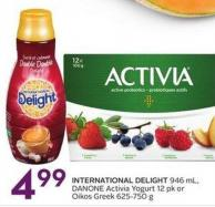 International Delight 46 mL - Danone Activia Yogurt 12 Pk or Oikos Greek 625-750 g
