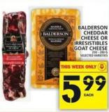 Balderson Cheddar Cheese Or Irresistibles Goat Cheese