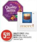 Quality Street (180g) - Raffaello (150g) or Merci (200g) Chocolates