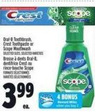 Oral-b Toothbrush - Crest Toothpaste Or Scope Mouthwash