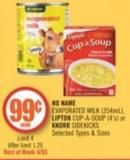 No Name  Evaporated Milk (354ml) - Lipton Cup-a-soup (4's) or Knorr Sidekicks