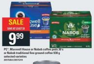 PC - Maxwell House Or Nabob Coffee PODS 30's Or Nabob Traditional Fine Ground Coffee 930 G