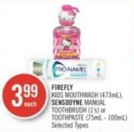 Firefly Kids Mouthwash (473ml) - Sensodyne Manual Toothbrush (1's) or Toothpaste (75ml - 100ml)