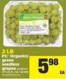 PC Organics Green Seedless Grapes - 2 Lb