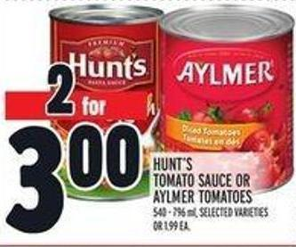 Hunt's Tomato Sauce Or Aylmer Tomatoes