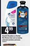 Head & Shoulders Or Herbal Bio:renew Hair Care Or Styling