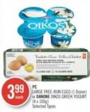 PC Large Free Run Eggs (1 Dozen) or Danone Oikos Greek Yogurt (4 X 100g)