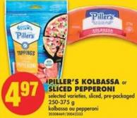 Piller's Kolbassa or Sliced Pepperoni - 250-375 g
