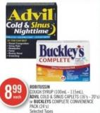 Robitussin Cough Syrup (100ml - 115ml) - Advil Cold & Sinus Caplets (16's-20's) or Buckley's Complete Convenience Pack (24's)