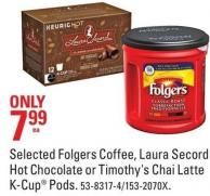 Selected Folgers Coffee - Laura Secord Hot Chocolate or Timothy's Chai Latte K-cup Pods
