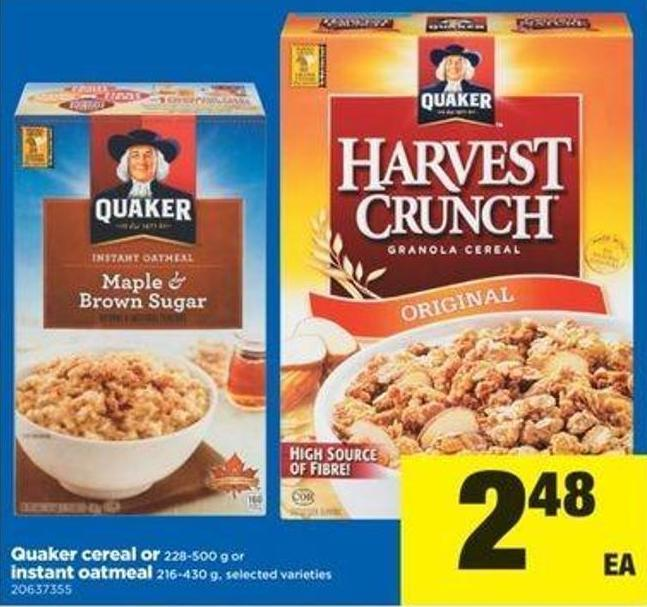 Quaker Cereal Or 228-500 G Or Instant Oatmeal - 216-430 G