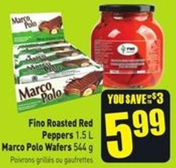 Fino Roasted Red Peppers 1.5 L Marco Polo Wafers 544 g