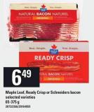 Maple Leaf - Ready Crisp Or Schneiders Bacon - 65-375 g