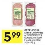 Greenfield Sliced Deli Meats or Schneiders European Sliced Meats Selected 100-175 g