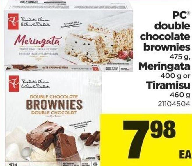 PC Double Chocolate Brownies 475 G - Meringata - 400 G Or Tiramisu - 460 G