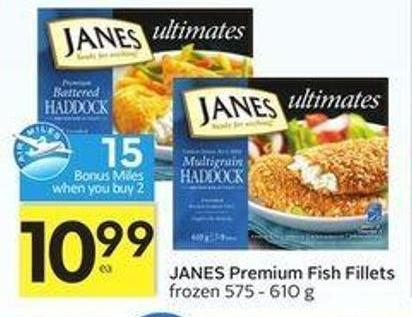 Janes Premium Fish Fillets - 15 Air Miles Bonus Miles