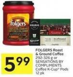 Folgers Roast & Ground Coffee 292-326 g or Sensations By Compliments Coffee K-cup Pods 12 Pk