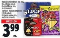 Black Diamond Slices 400 - 410 g - Cheestrings 168 g Or Combo Cheese 129 g