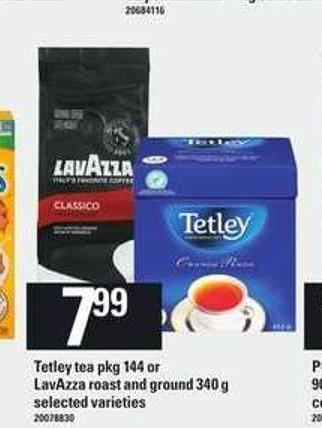 Tetley Tea - Pkg 144 Or Lavazza Roast And Ground - 340 g