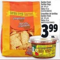 Garden Fresh Tortilla Chips 368 - 397 g or Salsa 473 ml