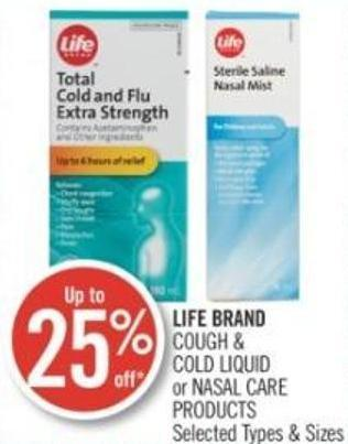 Life Brand Cough & Cold Liquid or Nasal Care Products